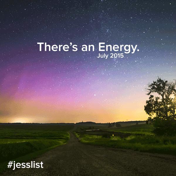 July Playlist - There's an Energy #jesslist 1