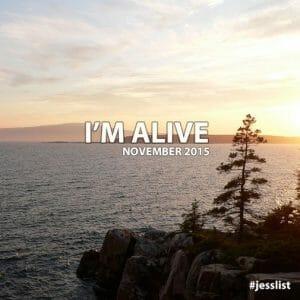 November #jesslist Playlist - I'm Alive 1