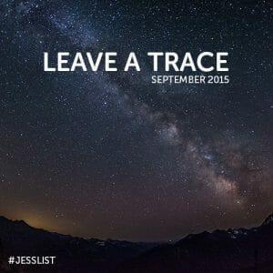 September #jesslist Playlist - Leave a Trace 1